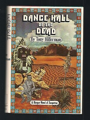 DANCE HALL of the DEAD ~ Tony Hillerman ~ 1973 1st Edition in Dust Jacket ~ NICE