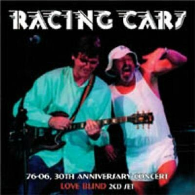 Racing Cars-76-06 30th Anniversary Concert/Love Blind  (US IMPORT)  CD NEW