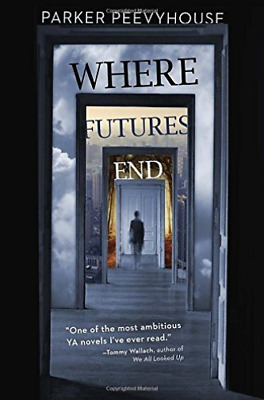 Peevyhouse Parker-Where Futures End  (US IMPORT)  HBOOK NEW