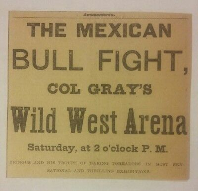 1902 Mexican Bull Fight Col Gray's Wild West Arena Ad