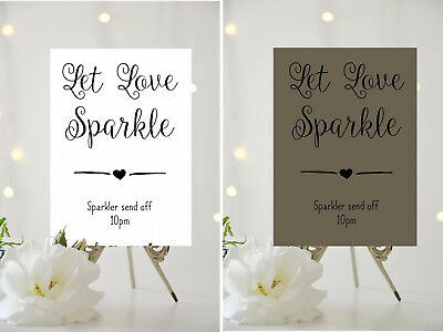 A4/A5 WEDDING SIGN-Personalised - LET LOVE SPARKLE-SPARKLERS SEND OFF 001