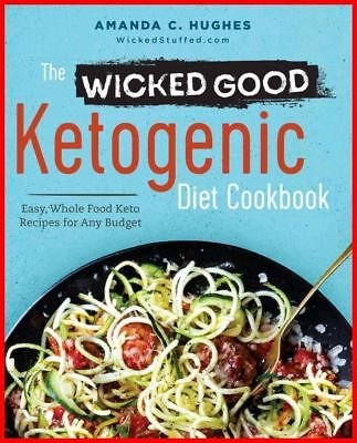 The Wicked Good Ketogenic Diet Cookbook // READ DESCRIPTION***