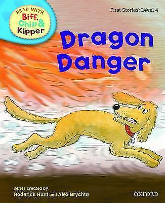 Oxford Reading with Biff, Chip, and Kipper - Level 4 - Dragon Danger