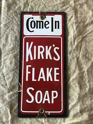 Vintage Come In for Kirk's Flake Soap Porcelain Advertising Door Push Plate Sign