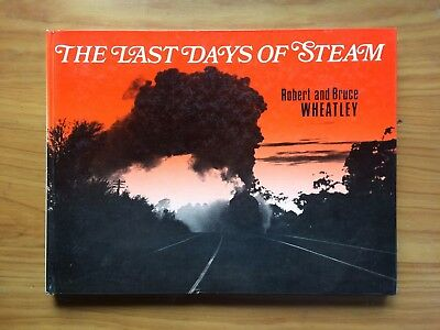 "Australian railway book ""The Last Days Of Steam"" - Hard cover, 84 pages, NSWGR"