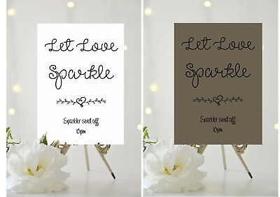 A4/A5 WEDDING SIGN-Personalised - LET LOVE SPARKLE-SPARKLERS SEND OFF 002