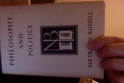 Philosophy and Politics by Bertrand Russell (1947,Rare)
