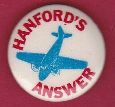 WWII ATOMIC Homefront HANFORDS ANSWER Local Political Pinback Button Pin Badge