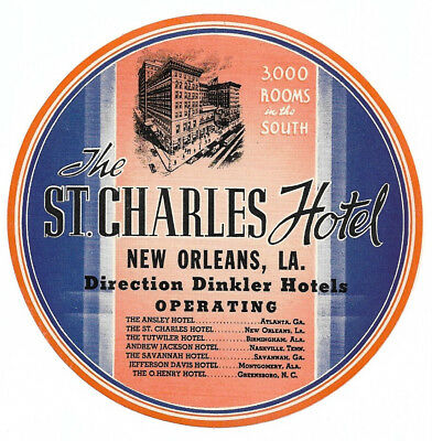 The St. Charles Hotel New Orleans LA LOUISIANA Original Vintage Luggage Label