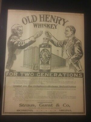 1911 Old Henry Whiskey Ad Straus, Gunst & Co Richmond, Virgina Two Generations