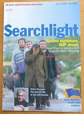 Searchlight 289 - Jul 1999 - The International Anti-Fascist Monthly (NF/BNP)