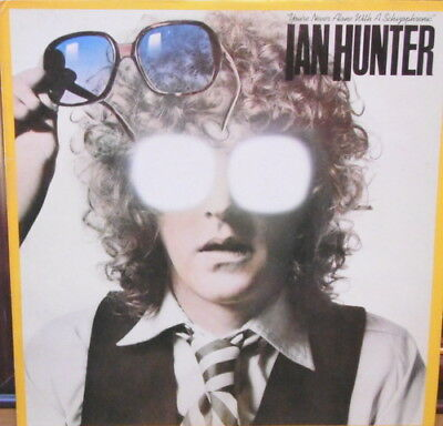 IAN HUNTER - You're Never Alone With A Schizophrenic (UK Vinyl LP) NM Vinyl
