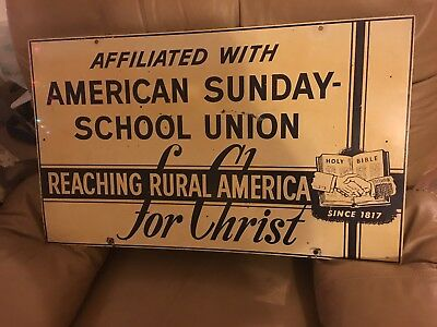 AMERICAN SUNDAY SCHOOL UNION METAL SIGN Reaching Rural America for. Christ