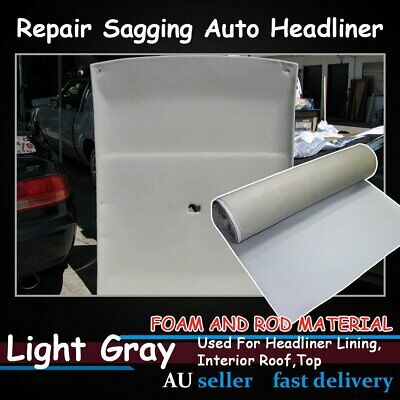 Light Grey Recovery Car UTE Caravan Roof Lining Headliner Foam and Rod 1.5M x 3M