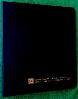 Barber Colman Company Aircraft & Missile Products Division Vintage 3 Ring Binder