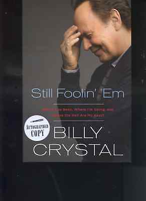 BILLY CRYSTAL signed  lstED STILL FOOLIN'  'EM hc  BOOK