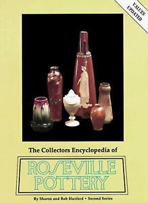 Roseville Pottery The Collectors Encyclopedia Second Series  Book