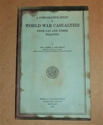 1st EDITION BOOK WORLD WAR CASUALTIES FROM GAS & OTHER WEAPONS by COL GILCHRIST