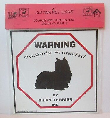 """Warning Property Protected By Silky Terrier Dog 11"""" X 11"""" Plastic Sign"""