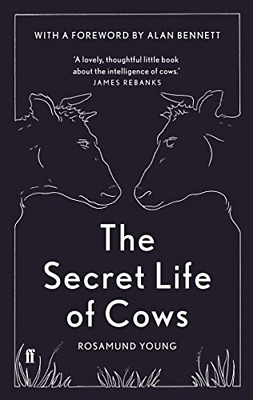 The Secret Life of Cows by Rosamund Young New Hardcover Book