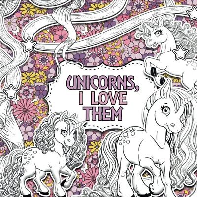Unicorns I Love Them: A Creative Colouring by Unicolour Books New Paperback Book