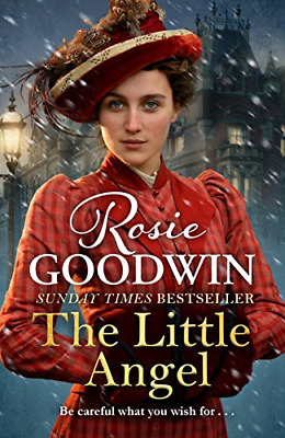 The Little Angel: Your perfect Christmas tre by Rosie Goodwin New Hardcover Book