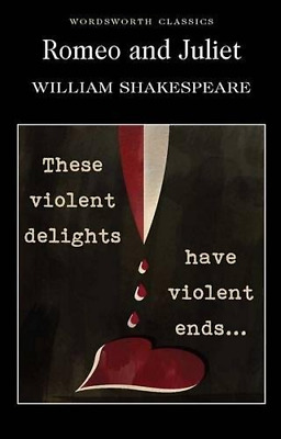 Romeo and Juliet (Wordsworth Classics) by William Shakespeare New Paperback Book