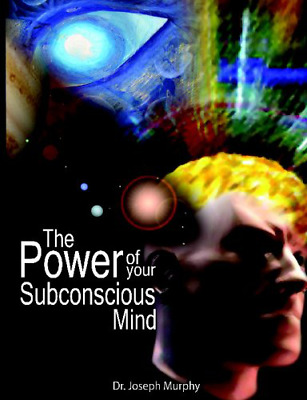 The Power of Your Subconscious Mind by Joseph Murphy New Paperback Book