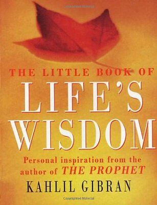 The Little Book of Life's Wisdom by Kahlil Gibran (Paperback, 2000)