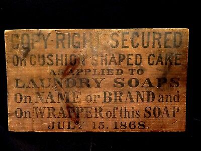 1868 Antique Wooden Laundry Soap Crate Lid Advertising Sign 15 Inches Copy-Right