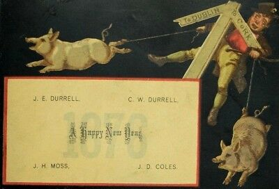 1876 New Year's Trade Card Man 2 Pigs Tied Legs Street Corner Sign Dublin F69