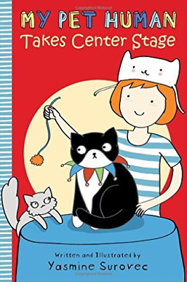 Surovec Yasmine-My Pet Human Takes Center Stage  (US IMPORT)  HBOOK NEW