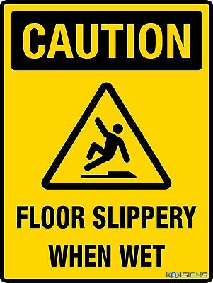 Caution Floor Slippery When Wet Sign  -  Various Sizes Sign & Sticker Options