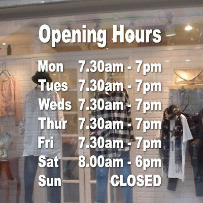 Opening Hours Times Shop Custom Internal Window Wall Sign Vinyl Sticker Decal