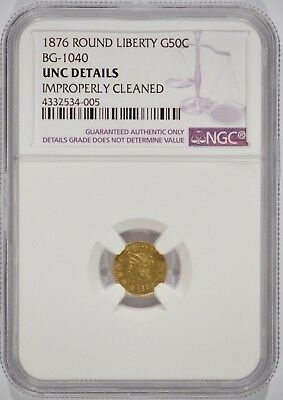 1876 California Fractional Gold 50 Cents Round NGC UNC Details Cleaned BG-1040