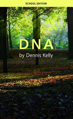 DNA (School's Edition) by Dennis Kelly New Paperback Book
