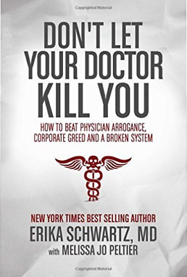 Schwartz, M-Don`t Let Your Doctor Kill You  (Us Import)  Book New