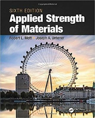 NEW : Applied Strength of Materials, Sixth Edition by Robert Mott INTL 6th ed
