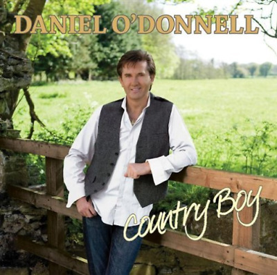 Daniel O`Donnell-Daniel O`Donnell - Country Boy  (UK IMPORT)  CD NEW