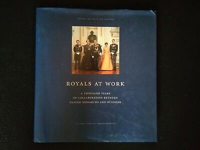Royals at Work-A thousand years of collaboration between Danish monarchs & busin
