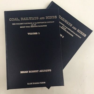 Coal, Railways & Mines, The Colliery Railways of the Newcastle District