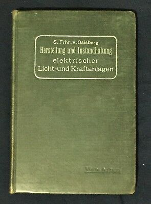 Maintenance Of Electrical Lighting & Power Plants 4th Ed 1909 In German Text
