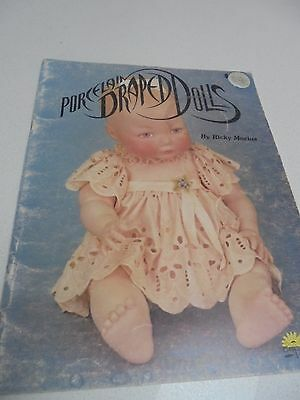 Porcelain Draped Dolls -Ricky Macias - How to instructions step by step book