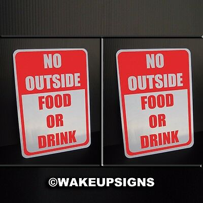 """(Lot Of 2)  No Outside Food Or Drink Sign Aluminum 7"""" By 10"""" Bar Restaurant Pub"""