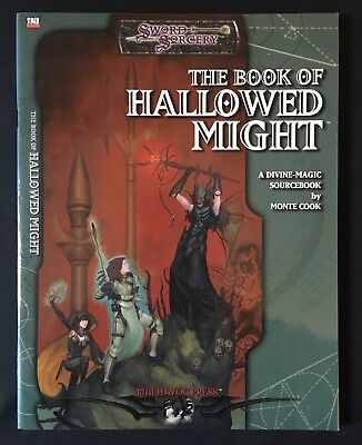 THE BOOK OF HALLOWED MIGHT - Swords & Sorcery - d20 Sourcebook by Monte Cook