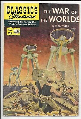 Classics Illustrated #124 The War of the Worlds by H G Wells HRN 169 VG/FN 1970