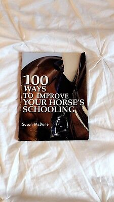 (Horse Book) 100 Ways To Improve Your Horse's Schooling