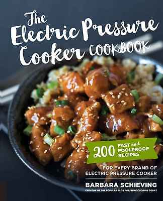 The Electric Pressure Cooker Cookbook by Barbara Schieving eBooks