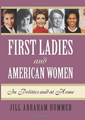 Hummer Jill Abraham-First Ladies And American Women  (US IMPORT)  HBOOK NEW