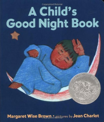`Brown, Margaret Wise/ Char...-A Child`S Good Night Book  (US IMPORT)  BOOK NEW
